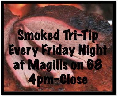 Smoked Tri-Tip at Magills Every Friday Night!