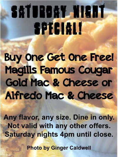 Saturday is Buy One Get One Free Mac Night at Magills!